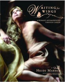 Waiting for WIngs, by Heidi Marble