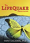 The Lifequake Phenomenon by Toni Galardi, PhD