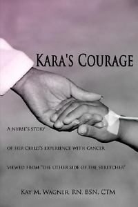 Kara's Courage by Kay Wagner