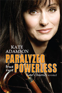 Paralyzed, Not Powerless by Kate Adamson
