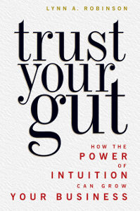 Trust Your Gut by Lynn Robinson
